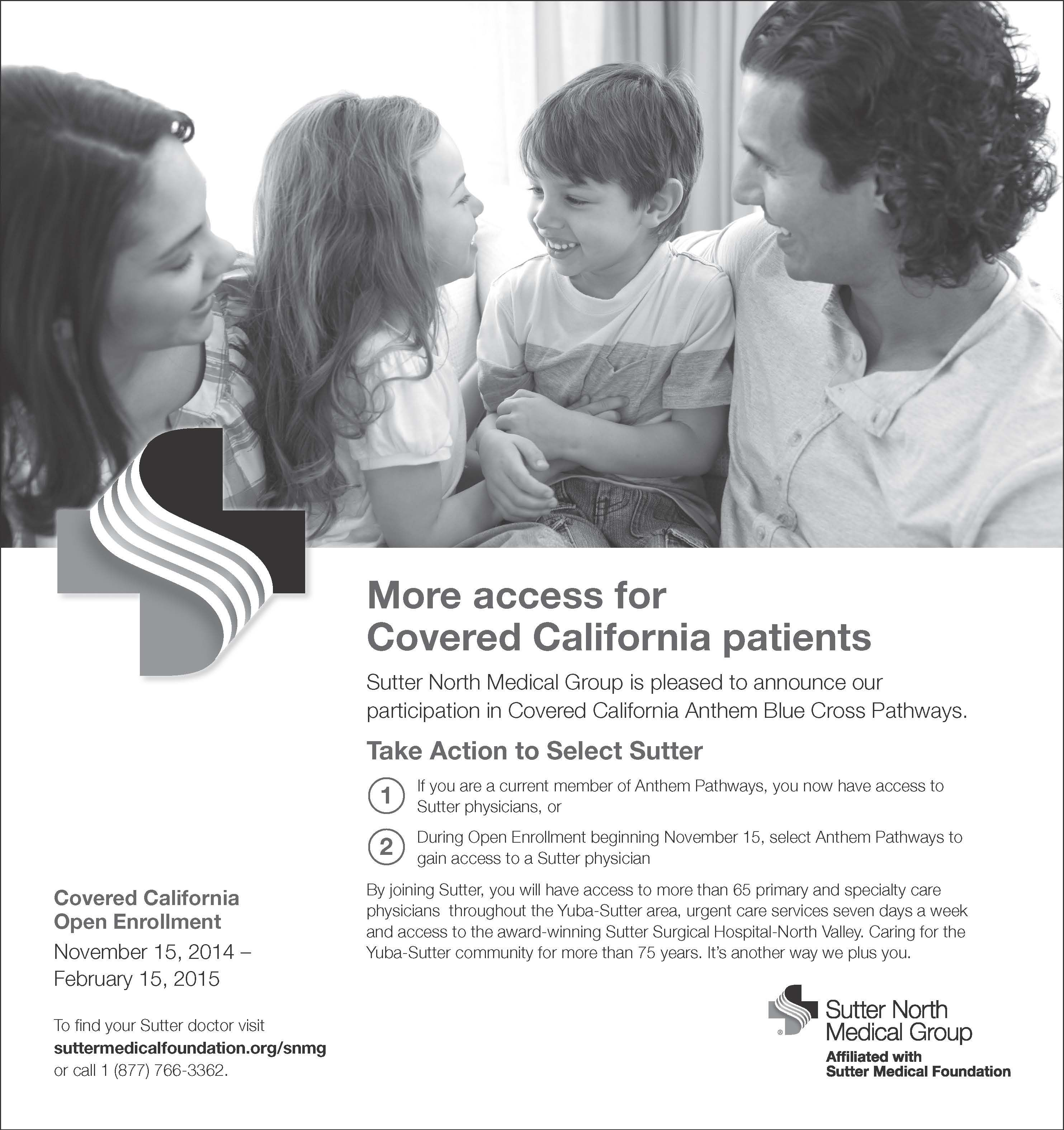 More access for Covered California patients! Sutter North