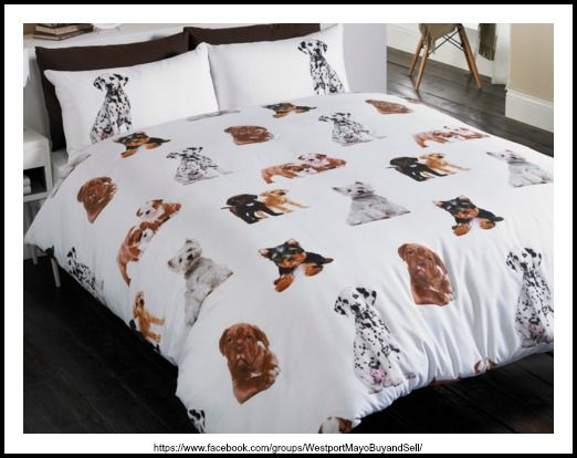 Dogs Duvet Set Perfect for the dog lovers amongst us, this bedding features a variety of cute dog images. Available in duvet sets (single with 1 pillowcase, double and king size with 2 pillowcases). 48% cotton/52% polyester. Machine washable. Single €18  Double €30 King Size €36