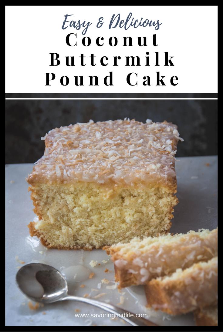 Coconut Buttermilk Pound Cake In 2020 Buttermilk Pound Cake Pound Cake Recipes Easy Easy Cake Recipes