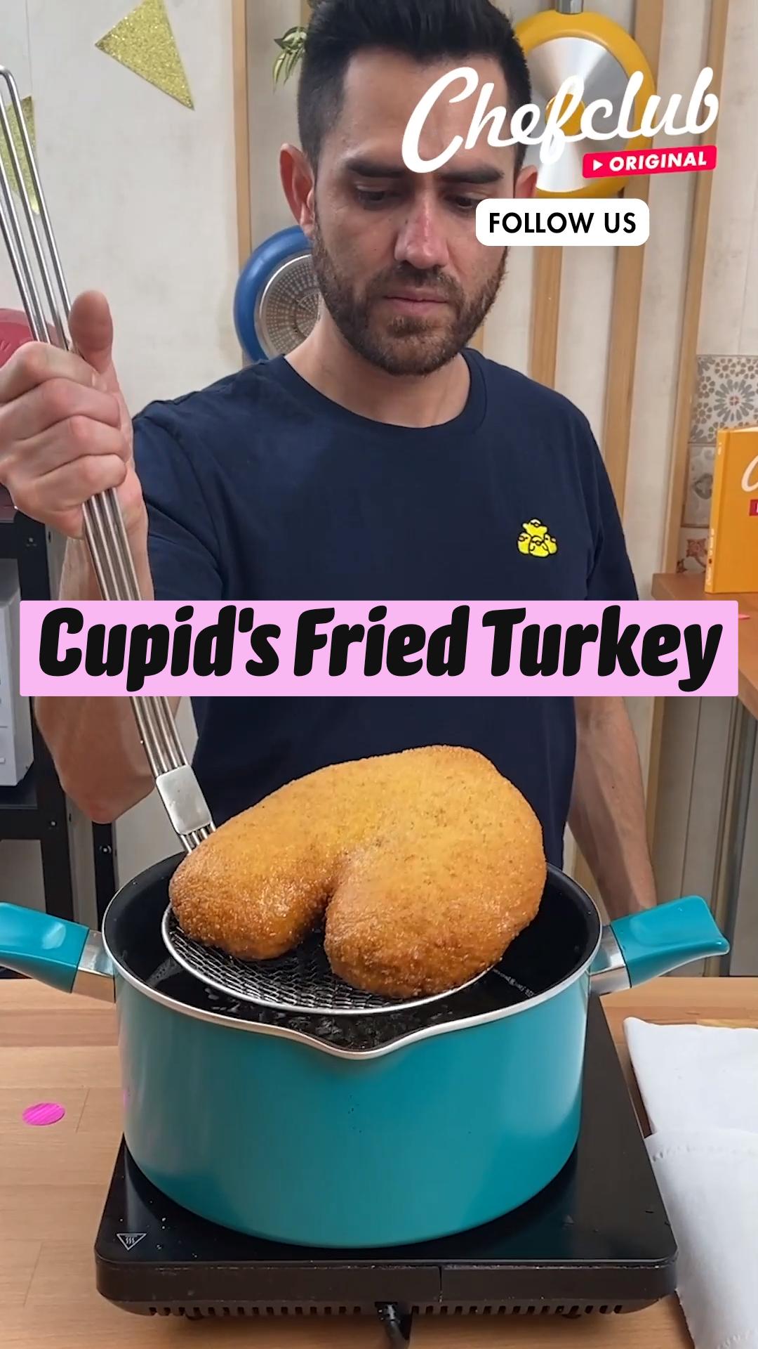 Cupid's Fried Turkey