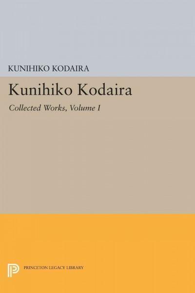 Kunihiko Kodaira: Collected Works