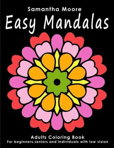 introducing easy mandalas adults coloring book for beginners seniors and people with low vision great - Coloring Books For Seniors