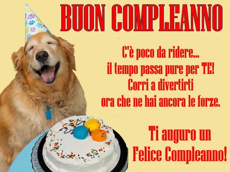 C E Poco Da Ridere Il Tempo Passa Pure Per Te Corri A Divertirti Ora Che Ne Hai Ancora Le Fo Buon Compleanno Divertente Compleanno Divertente Buon Compleanno