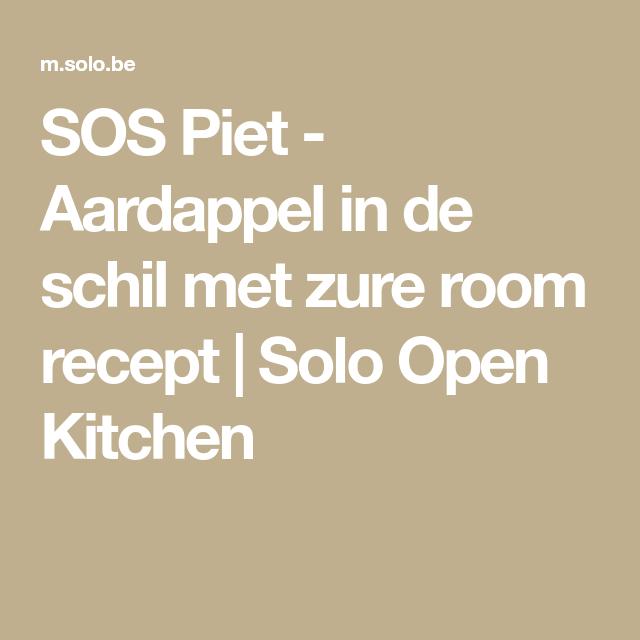 SOS Piet - Aardappel in de schil met zure room recept | Solo Open Kitchen