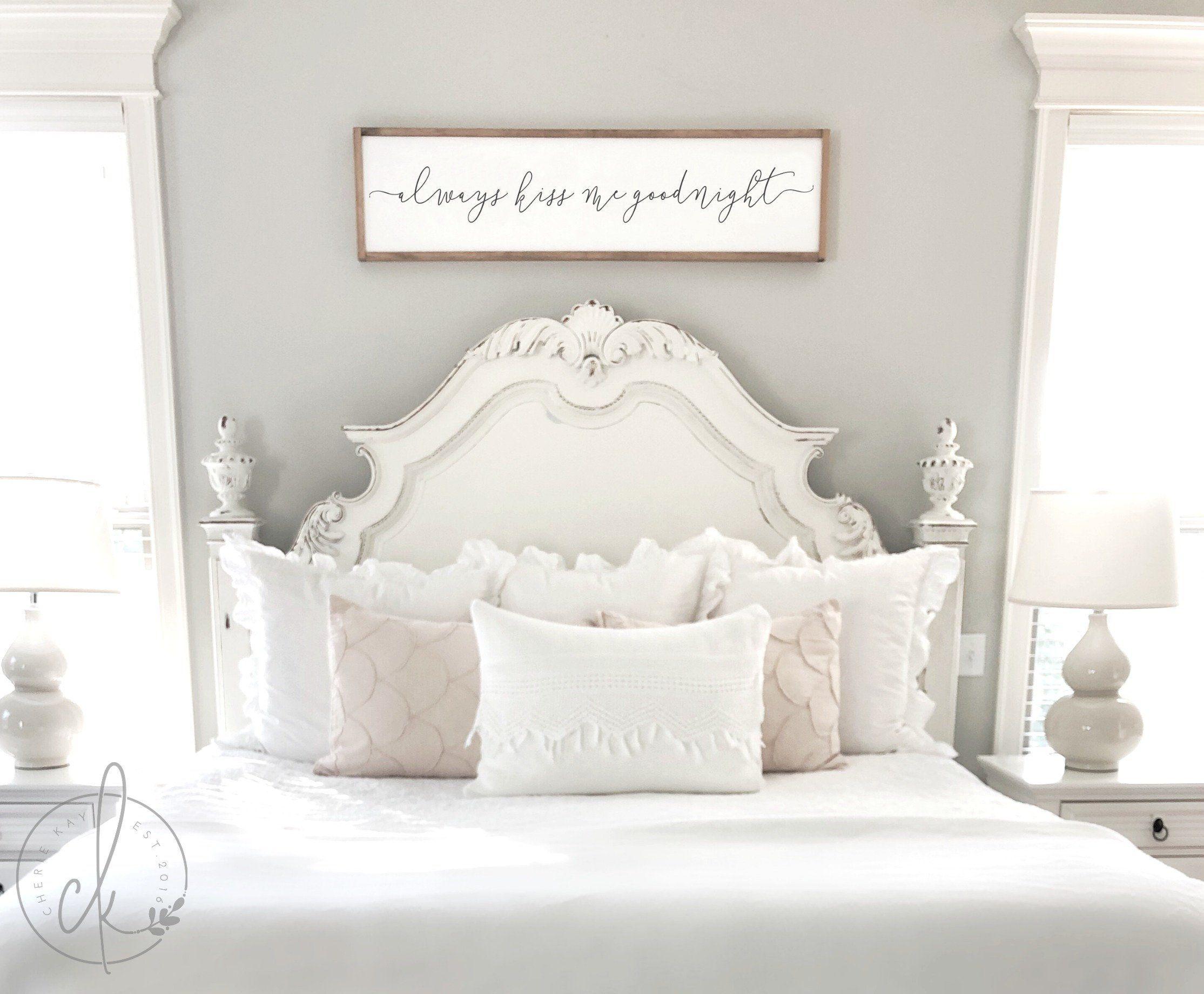 Always Kiss Me Goodnight Wood Sign Master Bedroom Decor