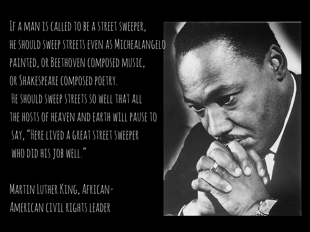 Black History Month Quotes Martin Luther King Jr Whatever You Do Do It Well  Quotes And