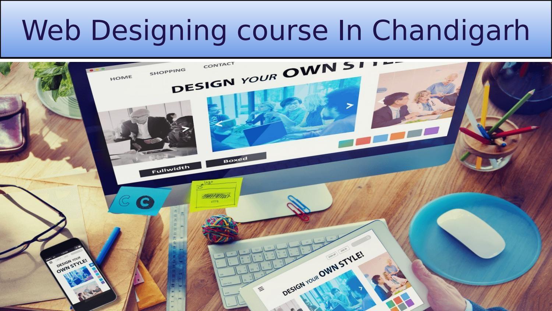 Web Designing Course In Chandigarh Web Development Design Website Design Company Web Design Tips