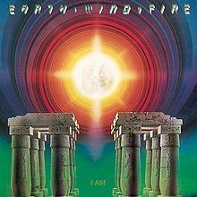 I Am Earth Wind Fire Album Wikipedia The Free Encyclopedia Earth Wind Fire Boogie Wonderland Earth Wind