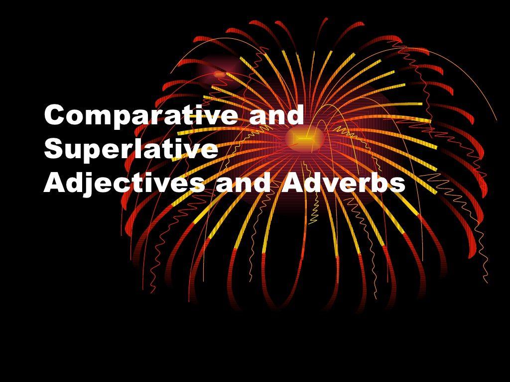 Comparative And Superlative Lesson 6th Grade Via