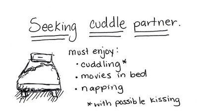 seeking cuddle partner.