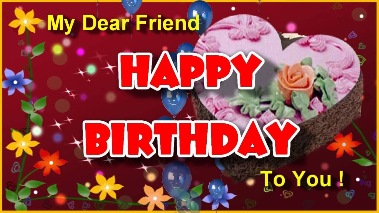 Happy Birthday Cards For Friends Happy birthday – Birthday Cards for Friends