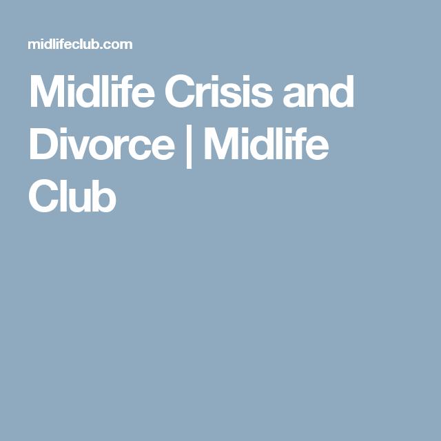 midlife crisis in women divorce