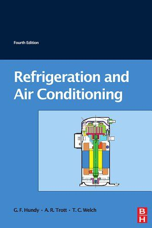 Pdf Refrigeration And Air Conditioning By Gf Hundy Free Pdf Books Refrigeration And Air Conditioning Modern Refrigerators Air Conditioning System