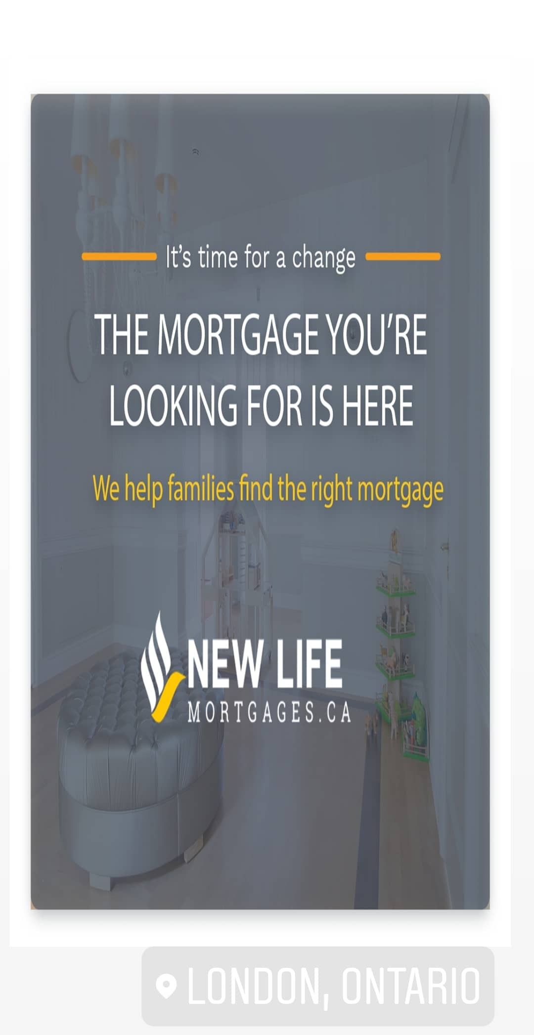 It's time for a change The mortgage you're looking for is