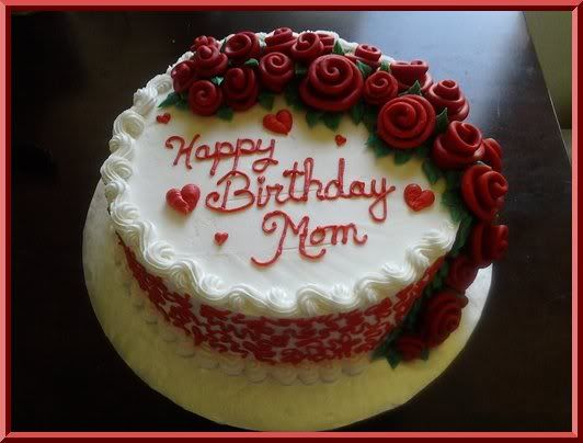 Cake Decorations For Mother S Birthday : mom birthday cake - ????????? Google cakes Pinterest ...