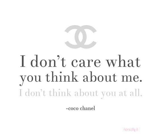 No worries. #bossbabe #bossbabequotes #cocochanel #chanelquotes #ladyboss #bosslady #style #fashion