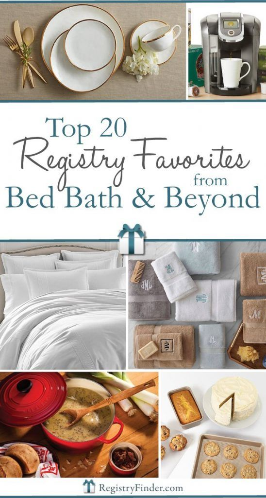 20 Best Items To Add To Your Wedding Registry At Bed Bath And Beyond In 2020 Wedding Registry Bedding Top Wedding Registry Items Bridal Registry