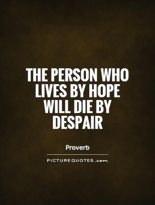 Despair Quotes