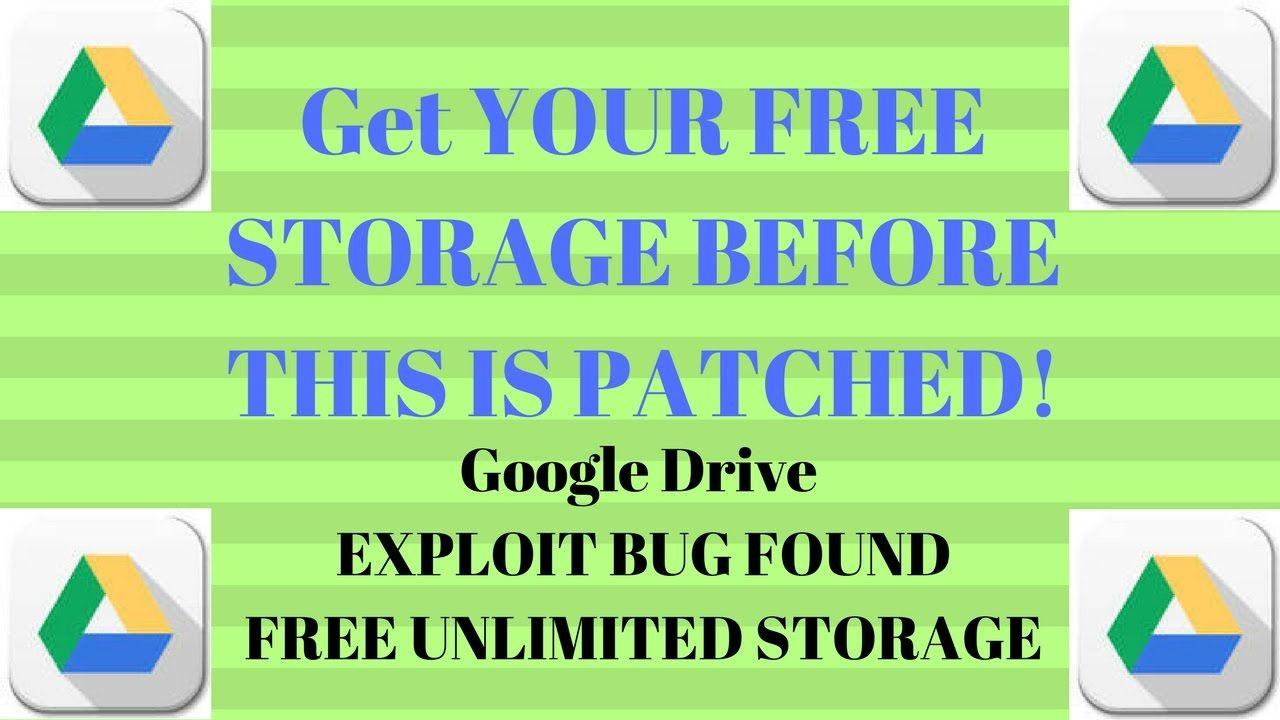 UNLIMITED STORAGE GOOGLE DRIVE - EXPLOIT FOUND - Google