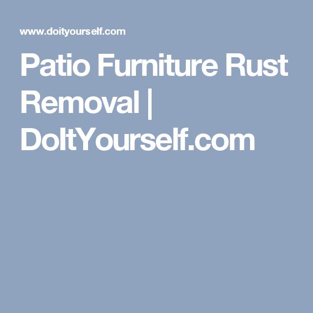 Patio Furniture Rust Removal | DoItYourself.com