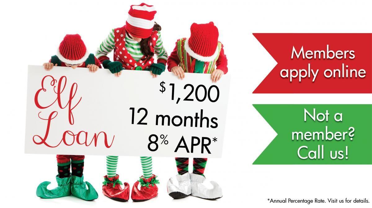 Elf Loan Promotion December 2014 Https Www Cpcu Co Creditunion Loans December 2014 Loan Credit Union