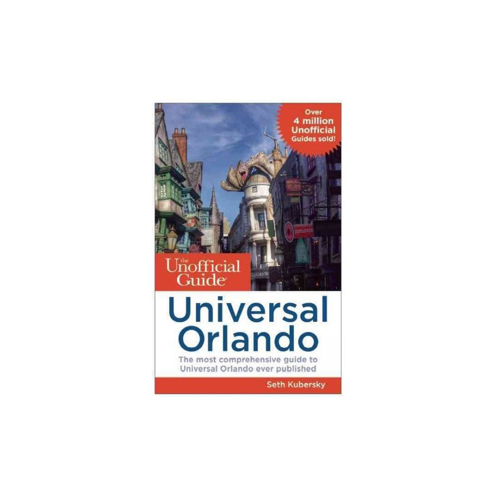 The Unofficial Guide to Universal Orlando ( Unofficial Guide to Universal Orlando) (Paperback)