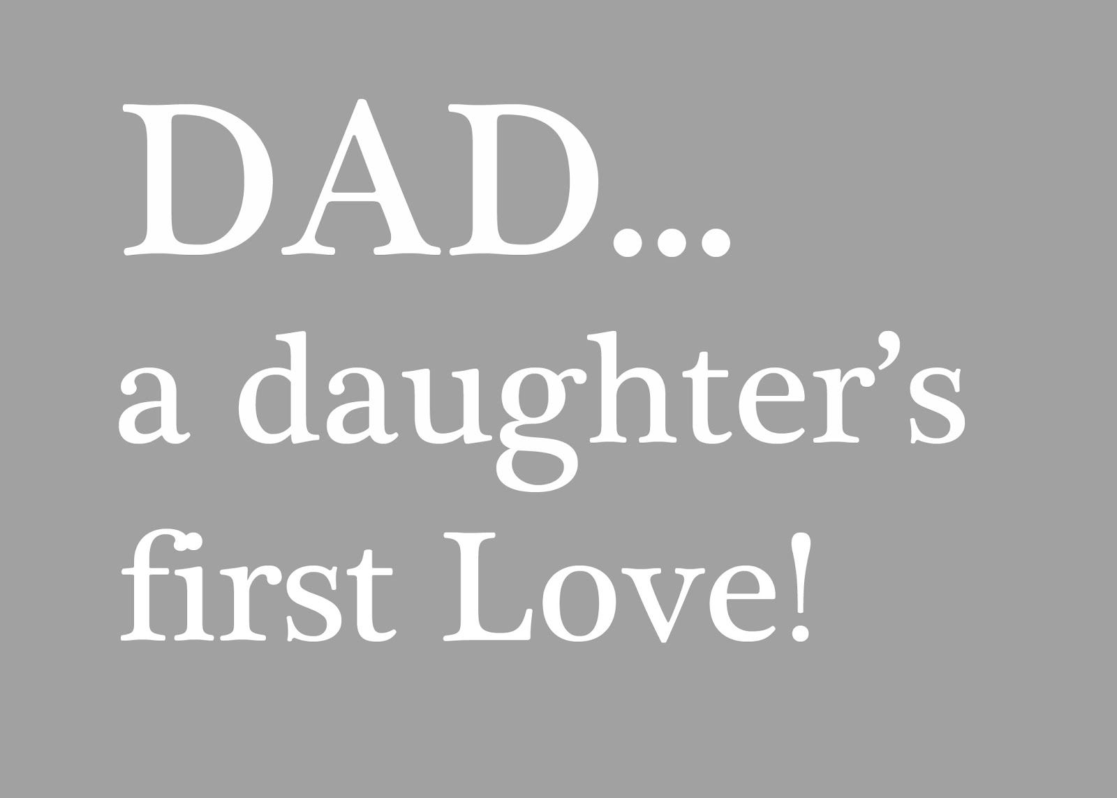 Dada Daughters First Love Fathers Day Father Fathers Day Dads
