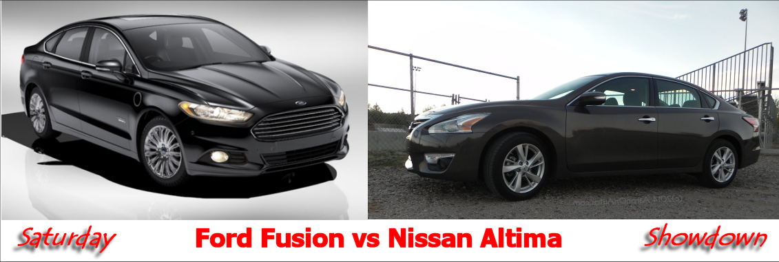 Nissan Altima Vs Ford Fusion Saturday Showdown Http Www
