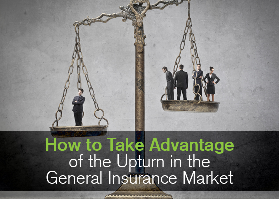 How To Take Advantage Of The Upturn In The General Insurance