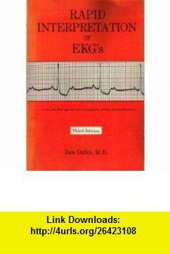 Rapid Interpretation Of Ekgs 9780912912004 Dale Dubin Isbn 10