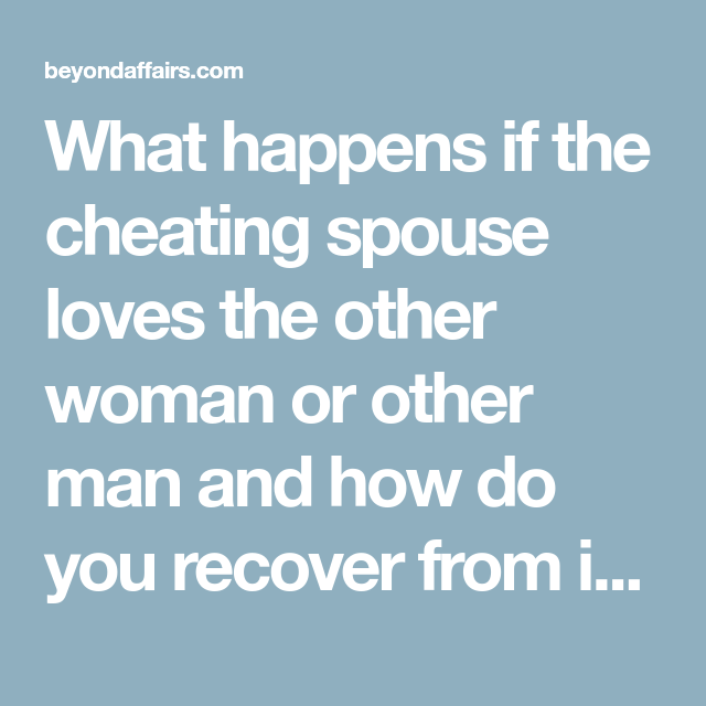 how to recover from an affair being the other woman