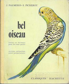 Manuels anciens: Palmero, Picherot, Bel Oiseau, contes et lectures pour les tout-petits CP (1961)