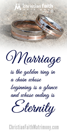 marriage is the golden ring in a chain whose beginning is a glance