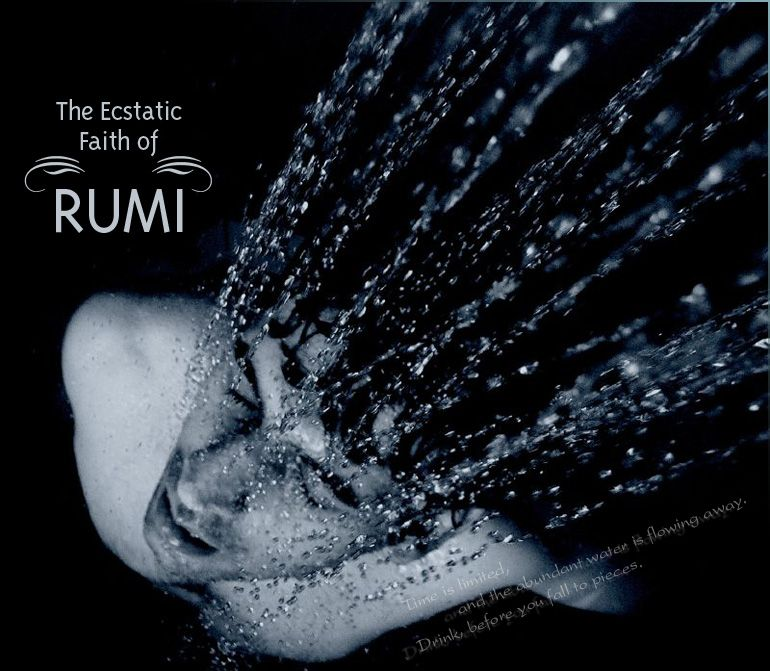 Selected Poems from Rumi, in Persian and in English | On Being