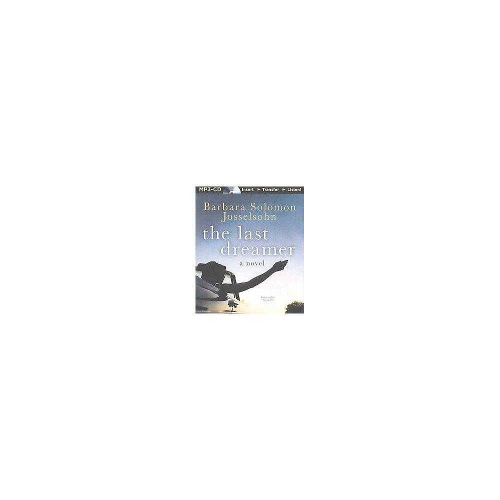 The Last Dreamer (Unabridged) (Compact Disc)