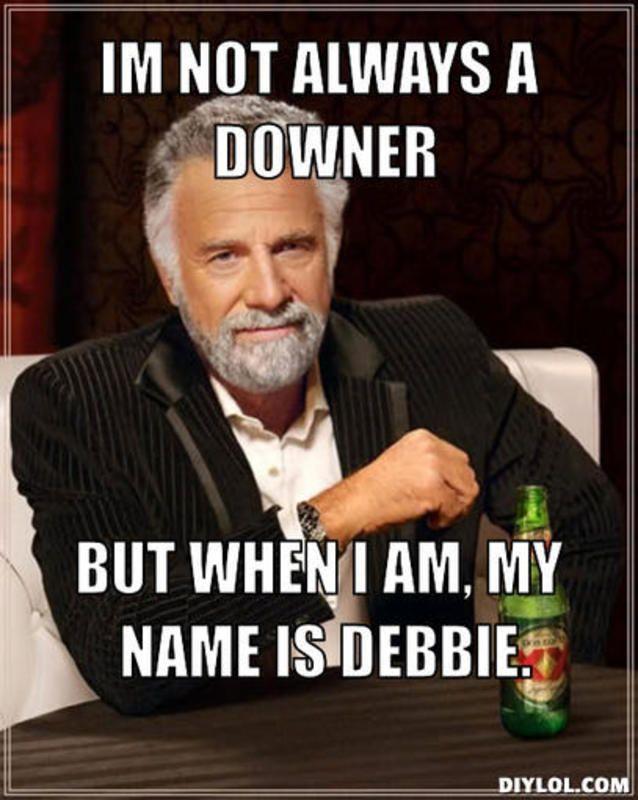 680eab95036712d174d5cd98002c2ad2 debbie memes google search funny stuff pinterest memes and