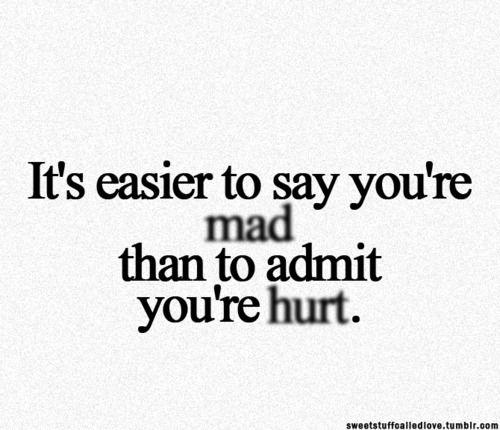 mad / hurt