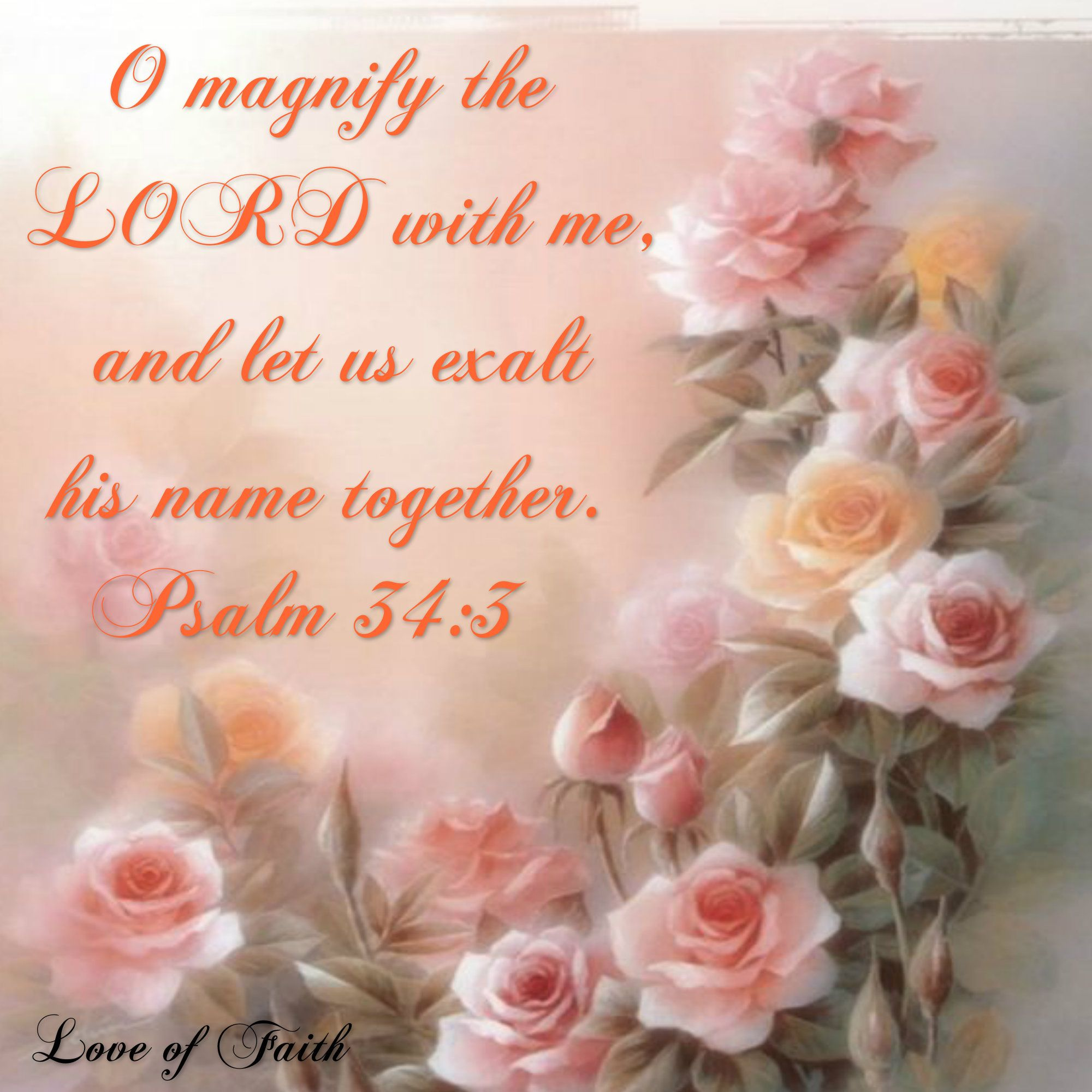Psalm 34:3 KJV    also one of my favorite worship songs ~ | My