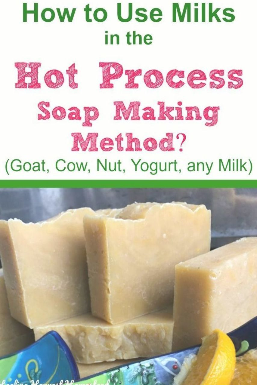 Can You Use Milk To Make Handmade Soap Using The Hot Process