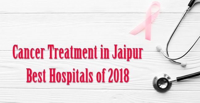 Cancer treatment in Jaipur