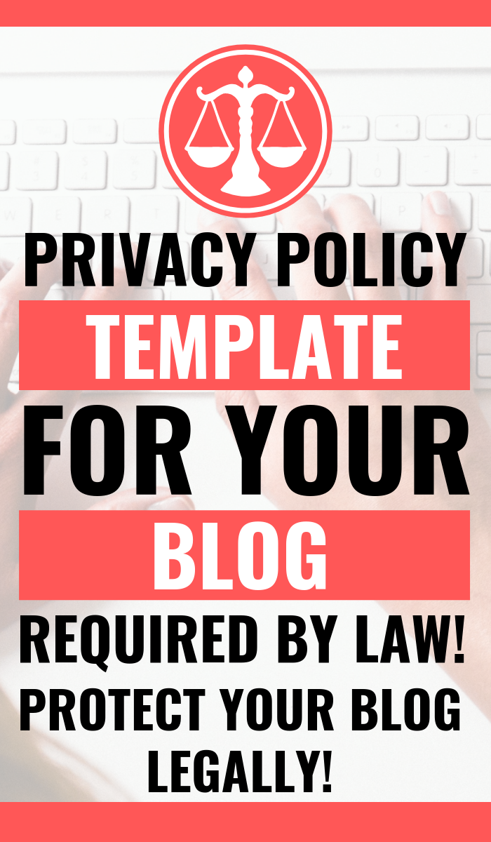 Privacy Policy Is Required By Law For All Websites And Blogs If You Re Serious About Blogging Or Online Bus Blog Legal Make Money Blogging How To Start A Blog