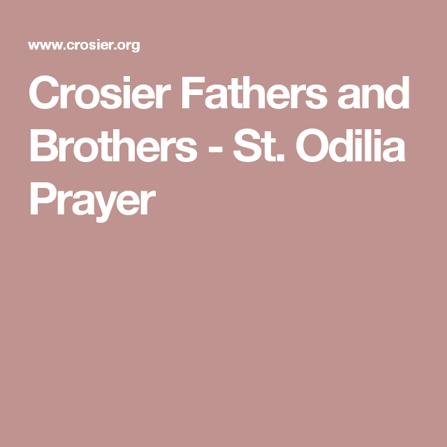 Crosier Fathers and Brothers - St. Odilia Prayer