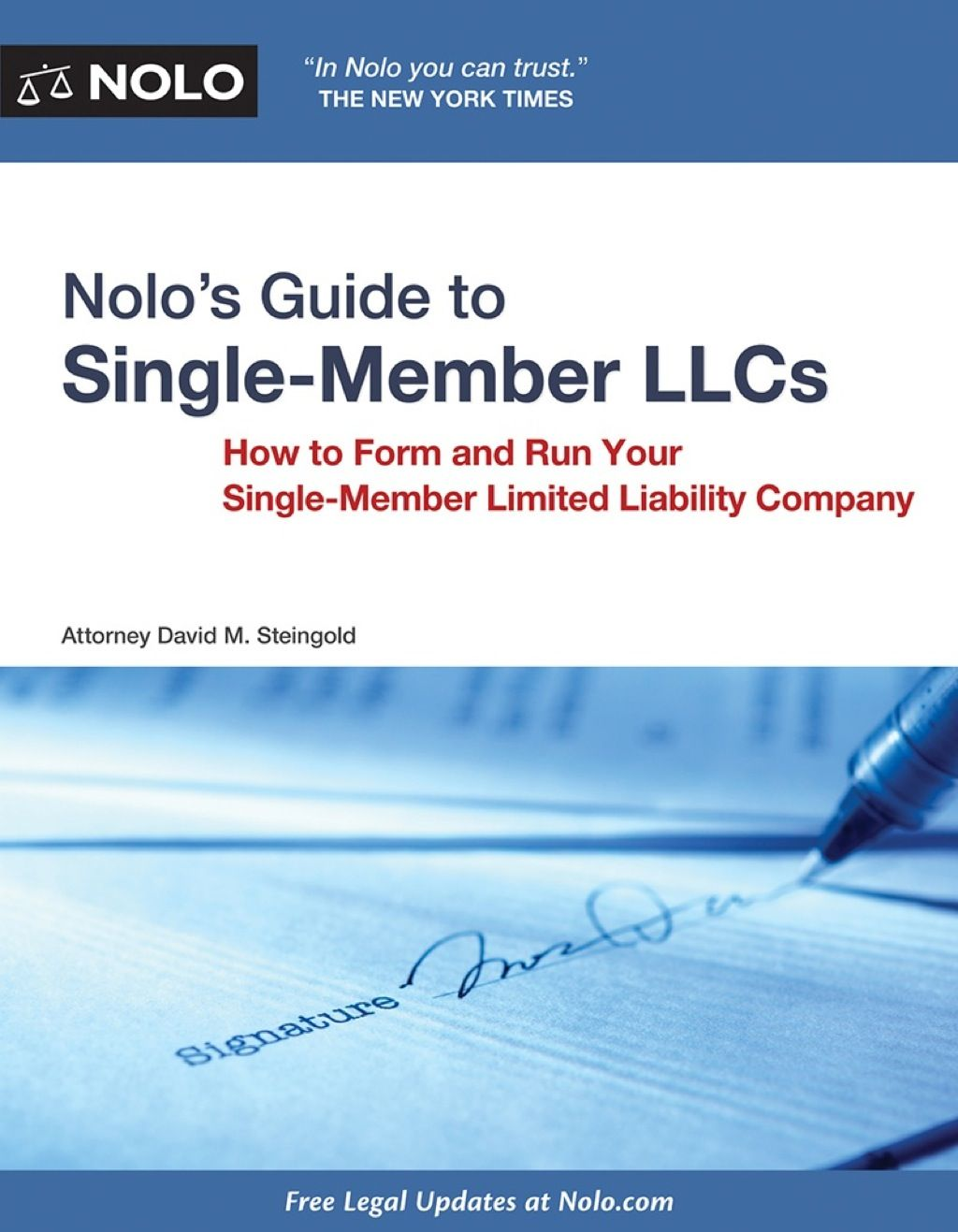 Nolo's Guide to Single Member LLCs: How to Form and Run Your Single-Member  Limited Liability Com…   Limited liability company, Small business advice,  Business names