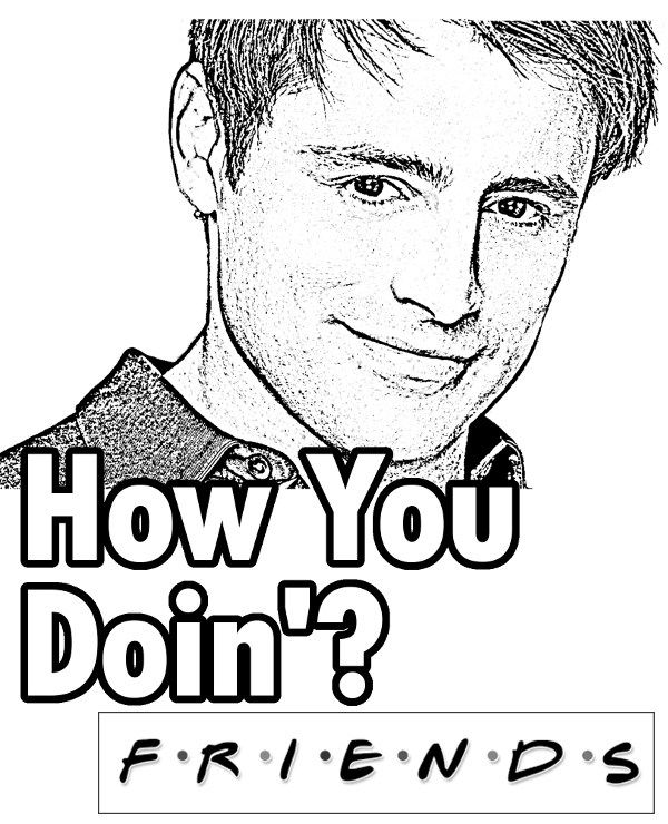 Joey Tribiani Friends Coloring Page Friends Tribiani Joey Coloring Coloringpage Friends Sketch Coloring Books Coloring Pages