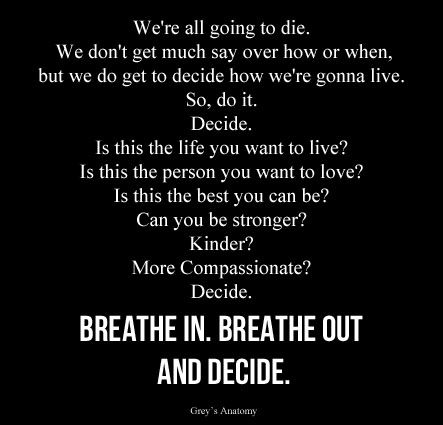 Another great Grey\'s Anatomy quote. \