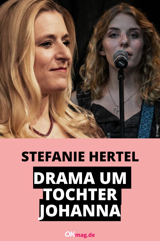 Stefanie Hertel Drama Um Tochter Johanna Stefanie Hertel Tochter Drama