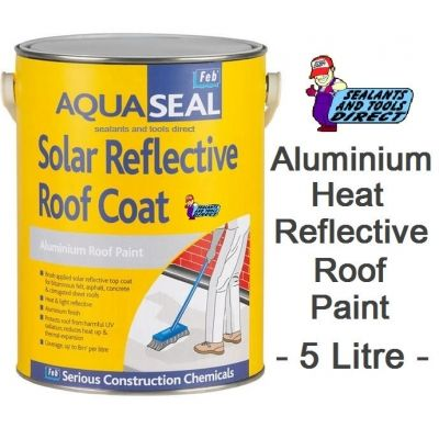 Aluminium Heat Reflective Roof Paint - Feb Aquaseal Solar