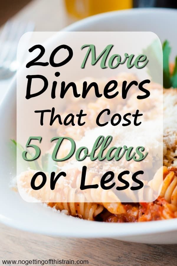 20 More Dinners That Cost 5 Dollars or Less images