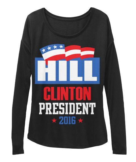 Hill Clinton 2016 Black T-Shirt Front
