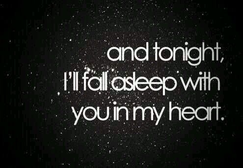 Good night, My Love... My One and My Only Love..